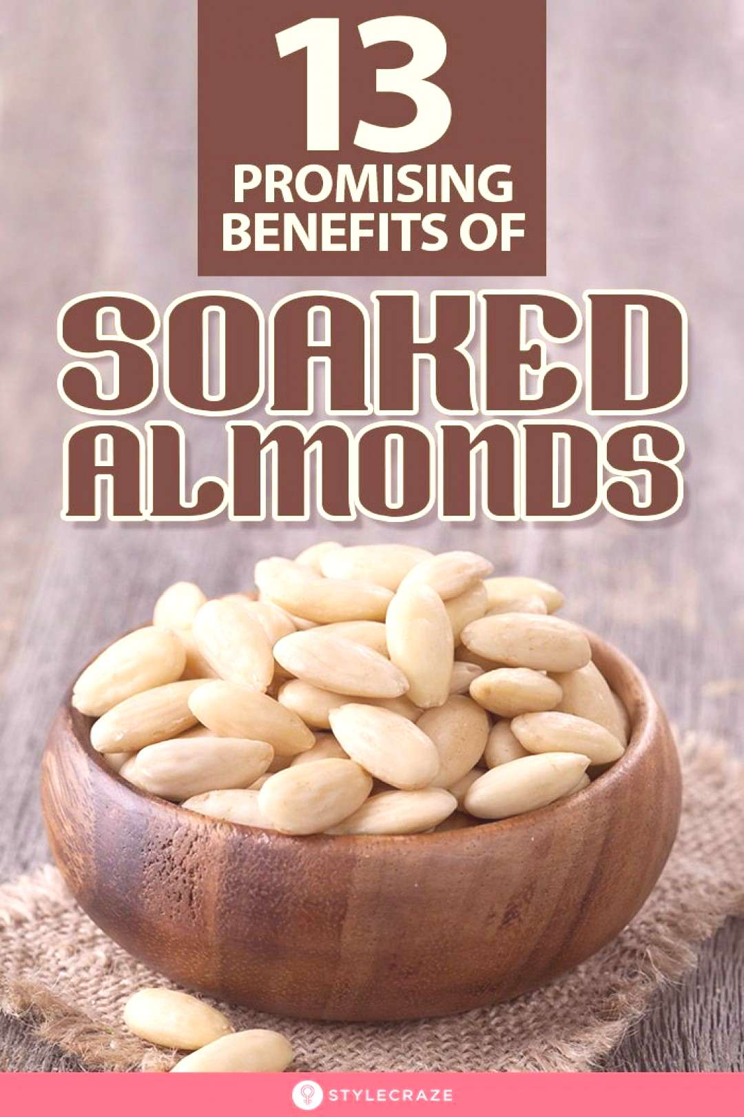 17 Best Benefits and Uses Of Soaked Almonds For Skin, Hair and Health 17 Best Benefits and Uses Of