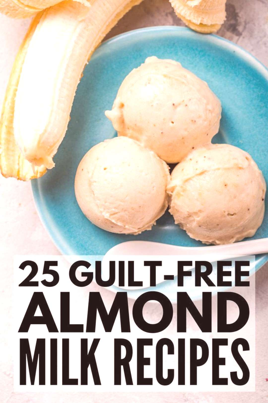 25 Healthy and Delicious Almond Milk Recipes For Weight Loss 25 Almond Milk Recipes | Whether you'r