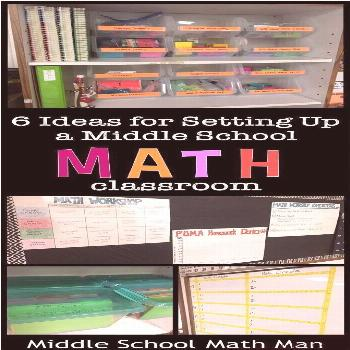 6 Ideas for Setting Up the Middle School Math Classroom | The TpT Blog