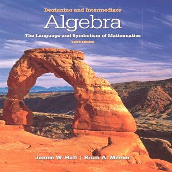 Beginning and Intermediate Algebra: The Language & Symbolism of Mathematics (eBook Rental)