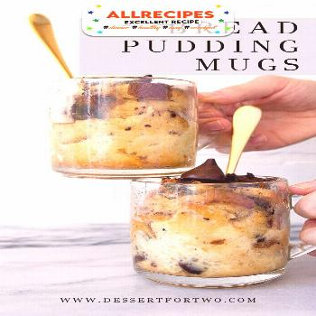 Bread Pudding for Two in Coffee Mugs | Dessert for Two - - Bread pudding for two, baked in coffee m