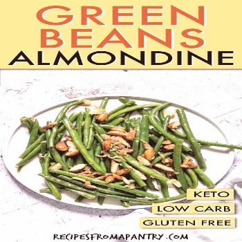 Easy Green Beans Almondine is an elegant side dish that combines crisp green beans with fried almon