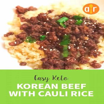 Easy Keto Korean Beef with Cauli Rice |