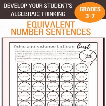 Equivalence Activity - Bust the False Equivalent Number Sentence Balloons Fun activity for students