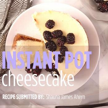 Instant Pot® Cheesecake Instant Pot® Cheesecake |