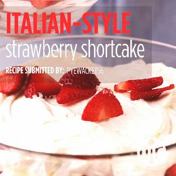 Italian-Style Strawberry Shortcake Italian-Style Strawberry Shortcake |