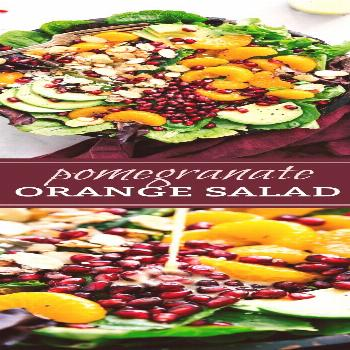 Pomegranate Orange Salad | Chelsea's Messy Apron - -