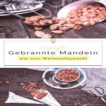 Roasted almonds like from the Christmas market  | Food blog from the Rhineland -  Roasted almonds l