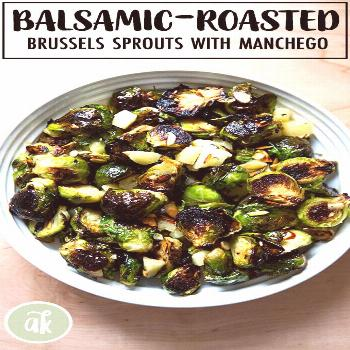 Roasted Brussels sprouts with balsamic, Manchego, and almonds — addictive! This vegetable side di