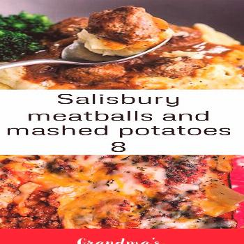 Salisbury meatballs and mashed potatoes 8 I love fall comfort food! Salisbury Meatballs and Mashed