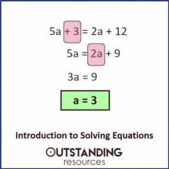 Solving Equations 1 - An introduction to Solving Linear Equations (+ Worksheet)