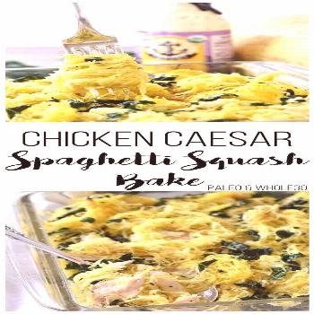 this CLEAN EATING   CHICKEN CAESAR SPAGHETTI SQUASH BAKE is so yumm!! You must see the complete rec