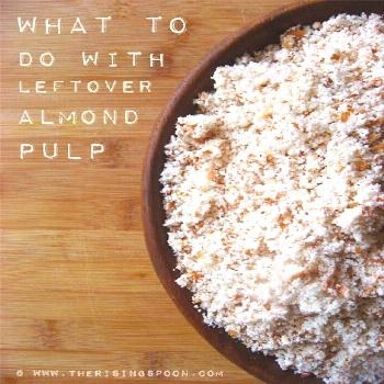 What To Do With Leftover Almond Pulp -- Instead of throwing away the leftover pulp after making hom