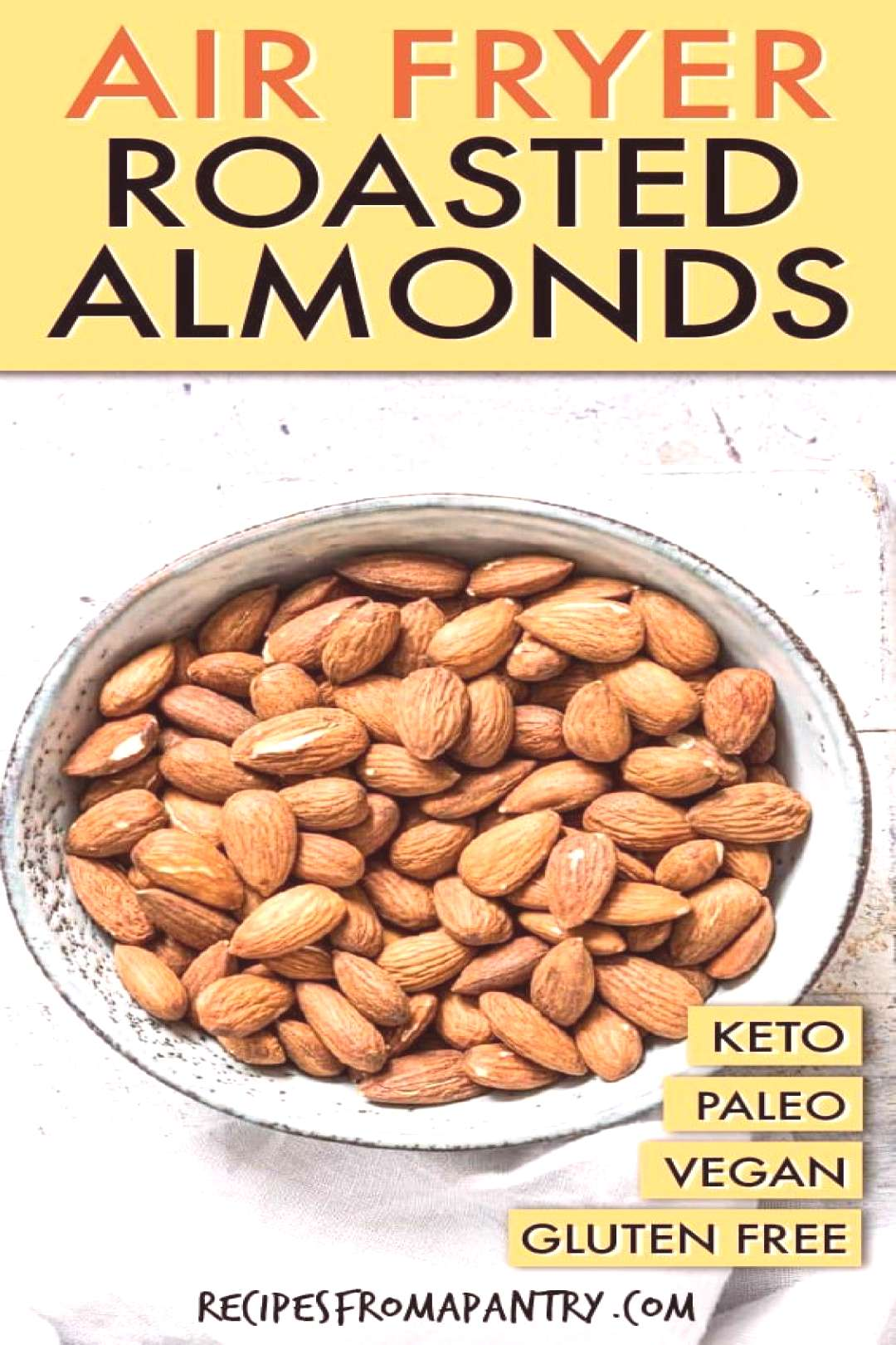 Air Fryer Roasted Almonds Air Fryer Roasted Almonds are super easy to make and so perfect for snack