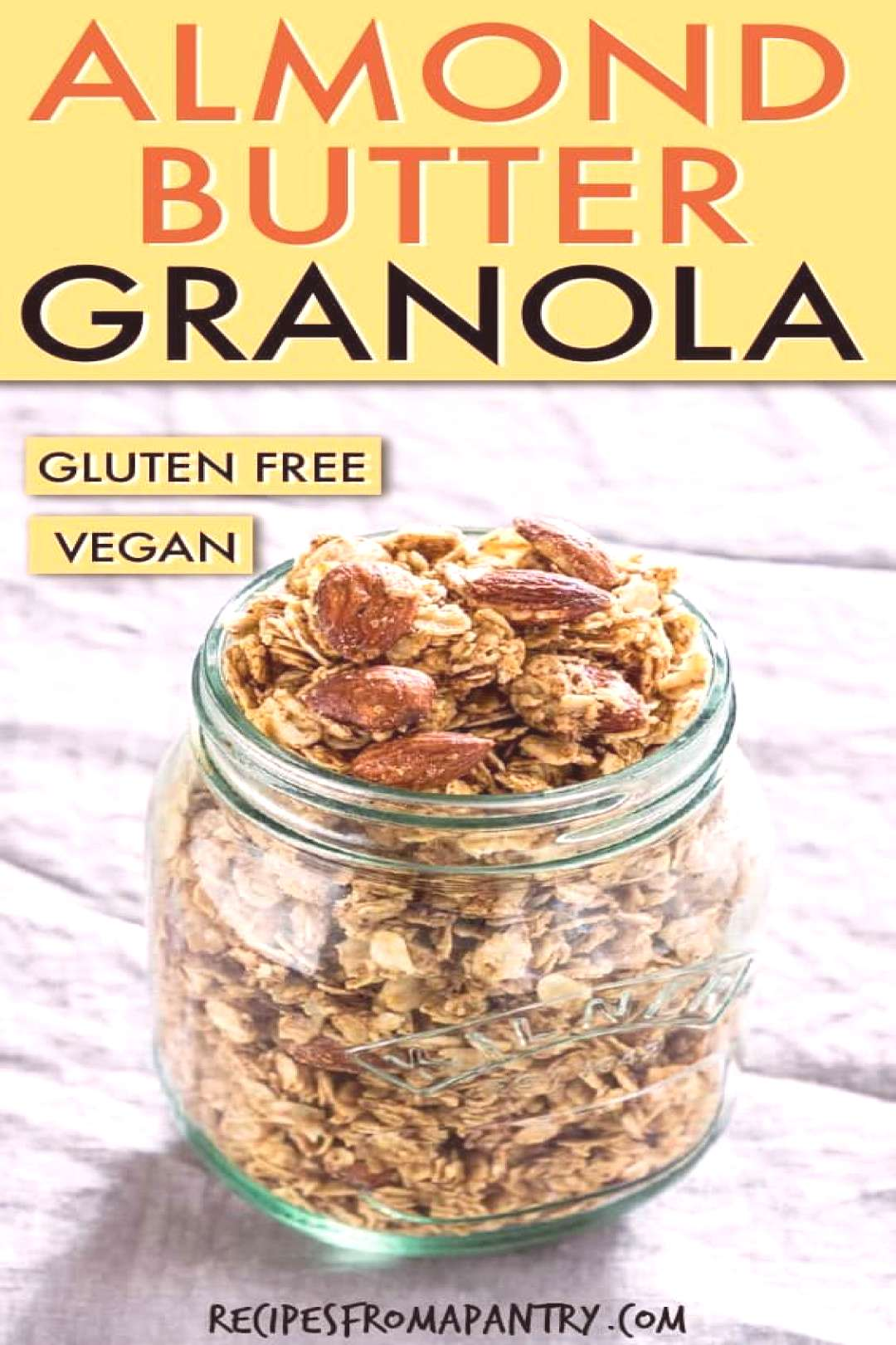 Almond Butter Granola You have found the best crunchy almond butter granola recipe ever. This refin