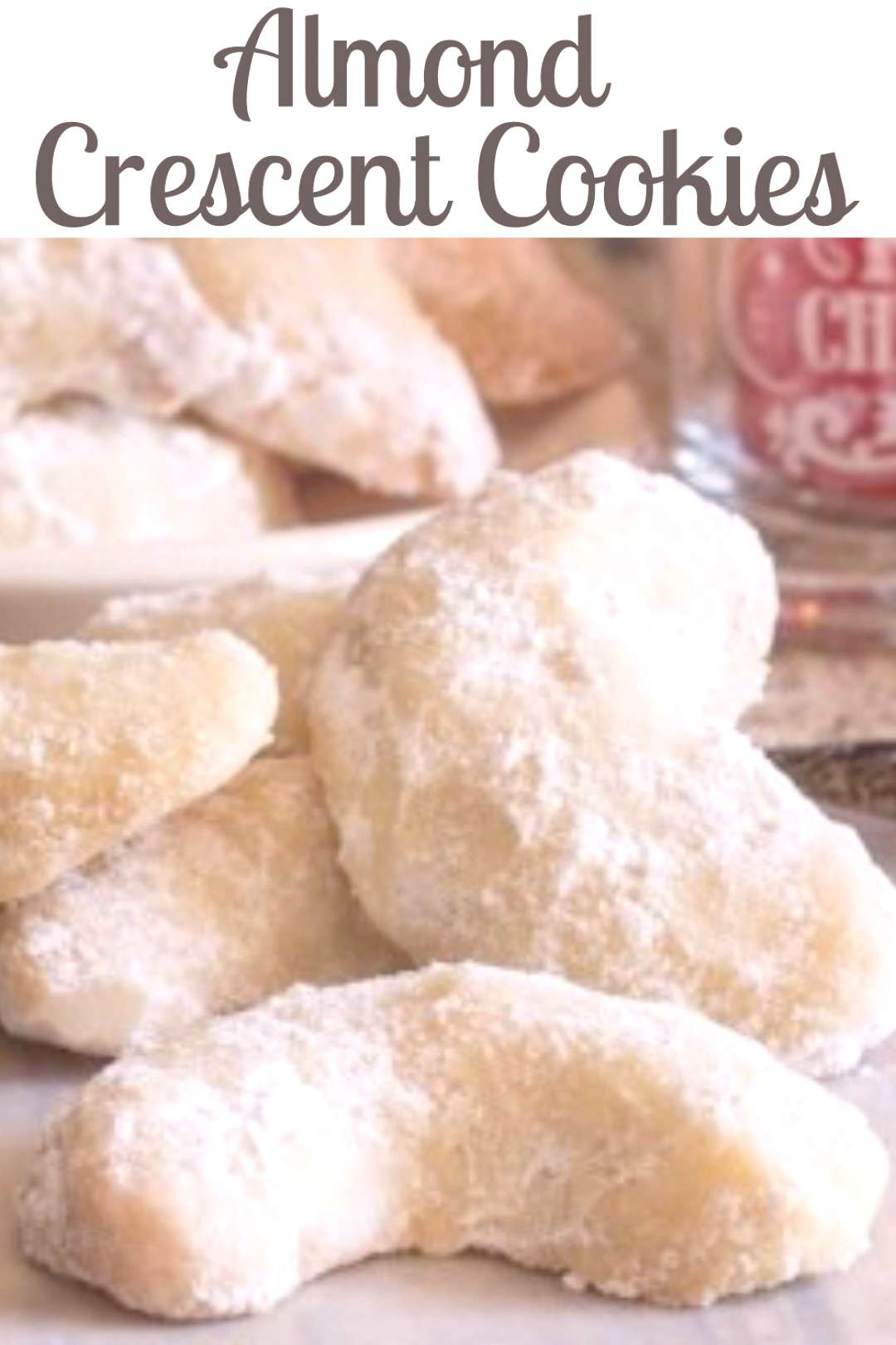 Almond Crescent Cookies These melt in your mouth Christmas Cookie Recipe are a must make. Delicious