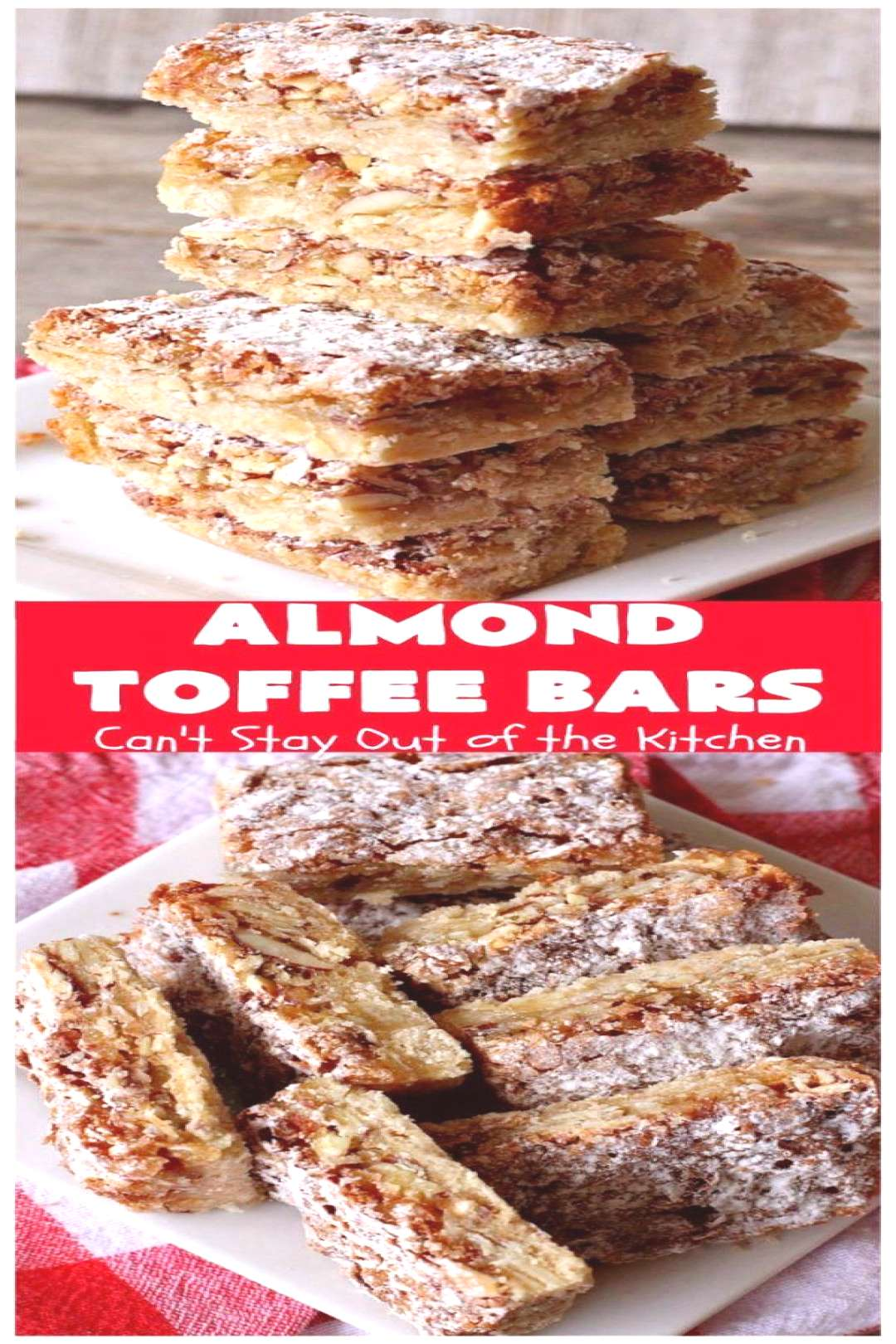 Almond Toffee Bars | Can't Stay Out of the Kitchen | each delicious bar-type is filled with & They'