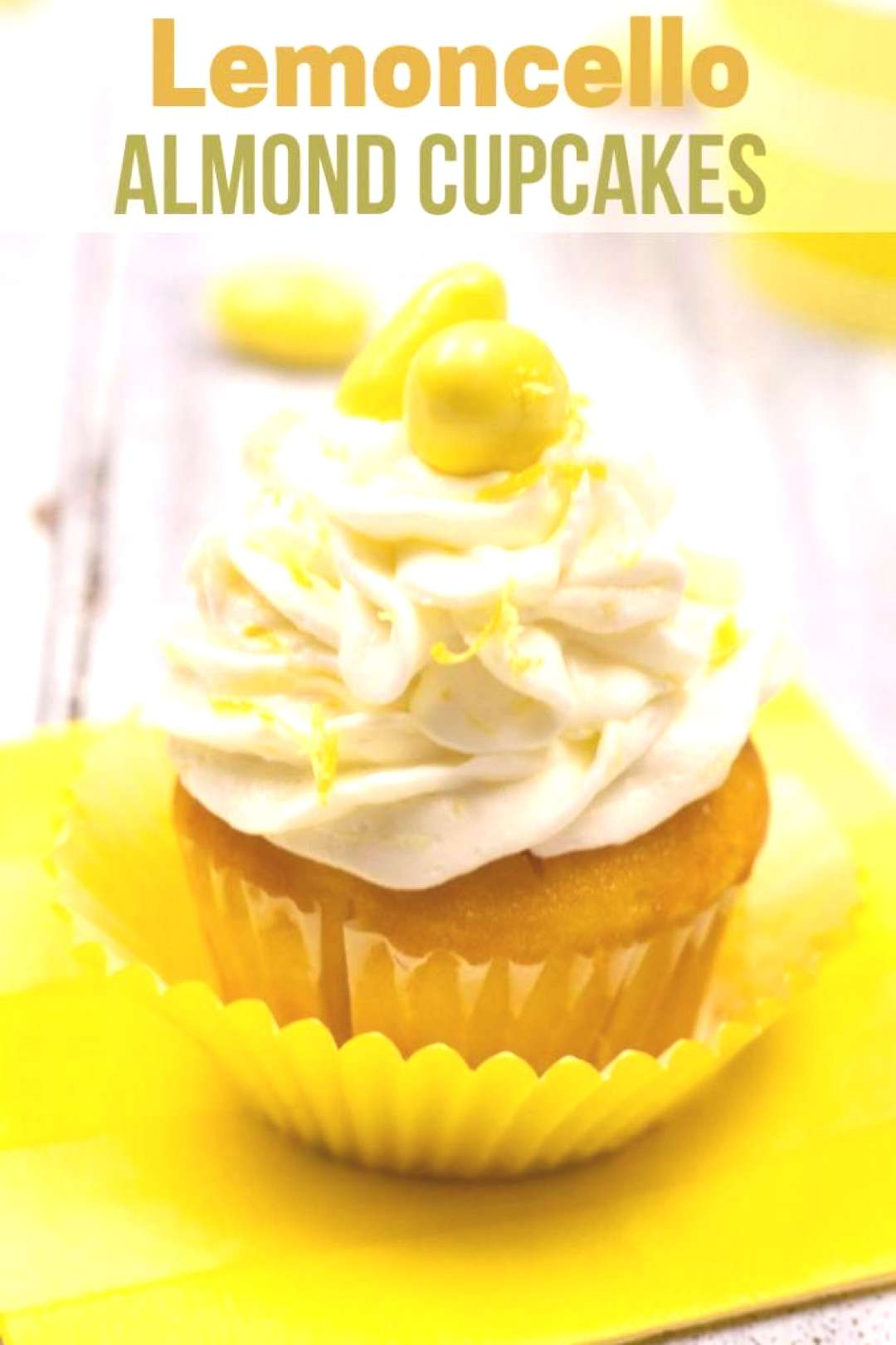 Celebrate Spring with these Lemoncello Almond Cupcakes and  Lemoncello Chocolate Almonds.These amaz