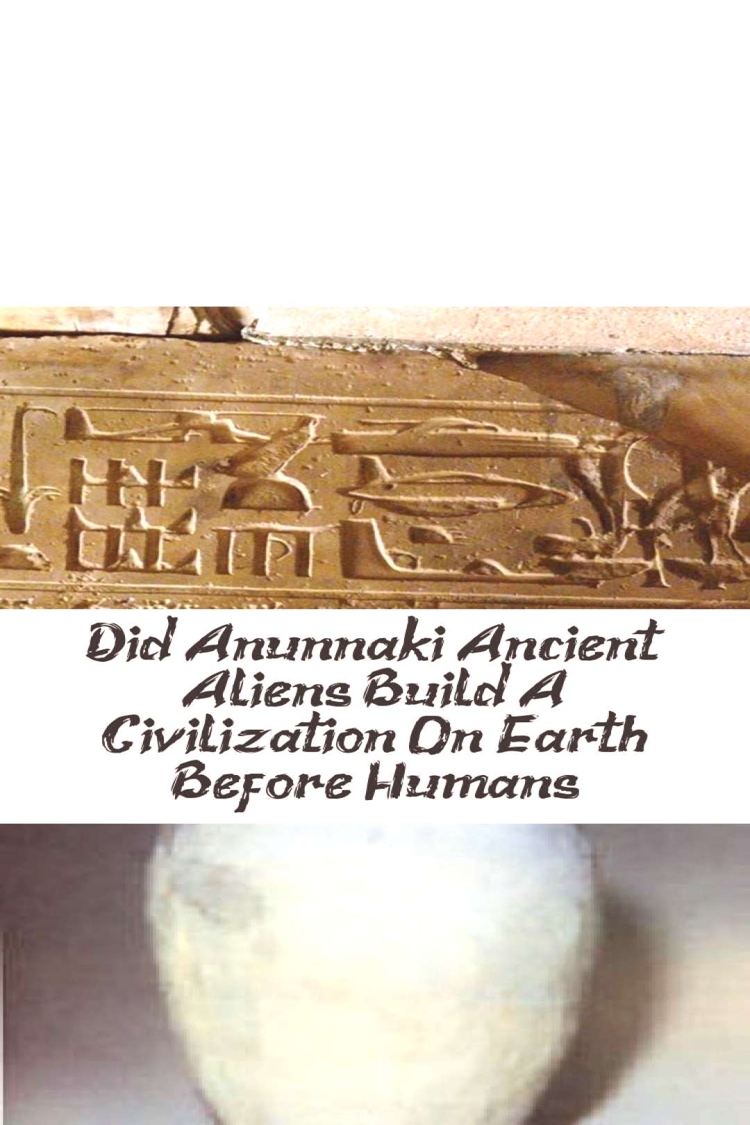 Did Anunnaki Ancient Aliens Build A Civilization On Earth Before Humans? - Architecture - Ancient A