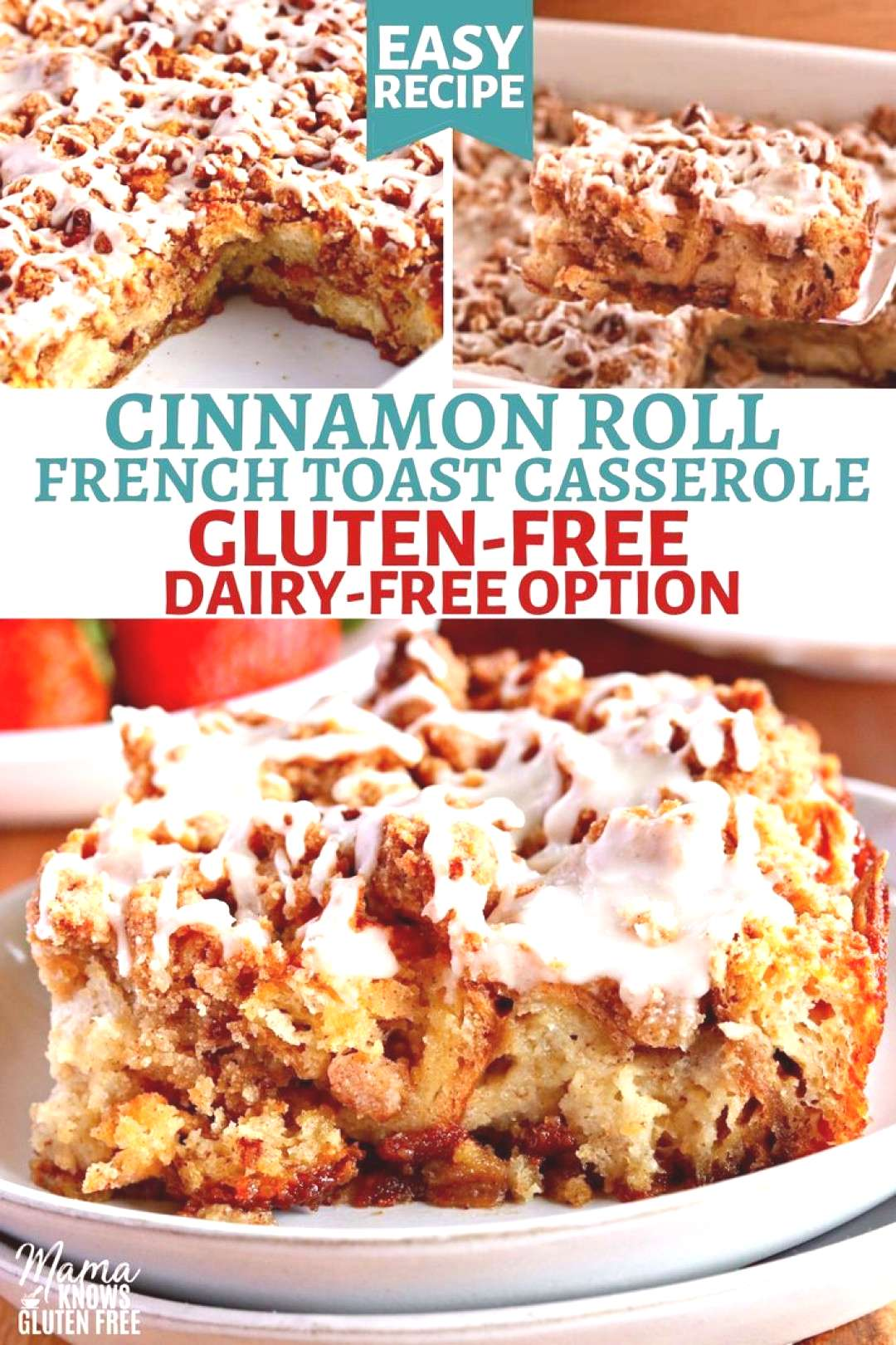 Gluten-Free Cinnamon Roll French Toast Casserole -  An easy recipe for Gluten-Free French Toast Cas