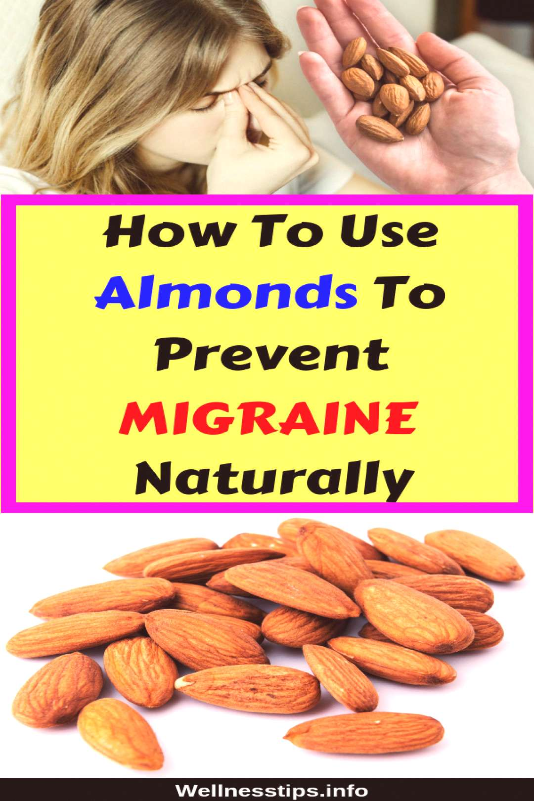 How To Use Almonds To Prevent Migraine Naturally