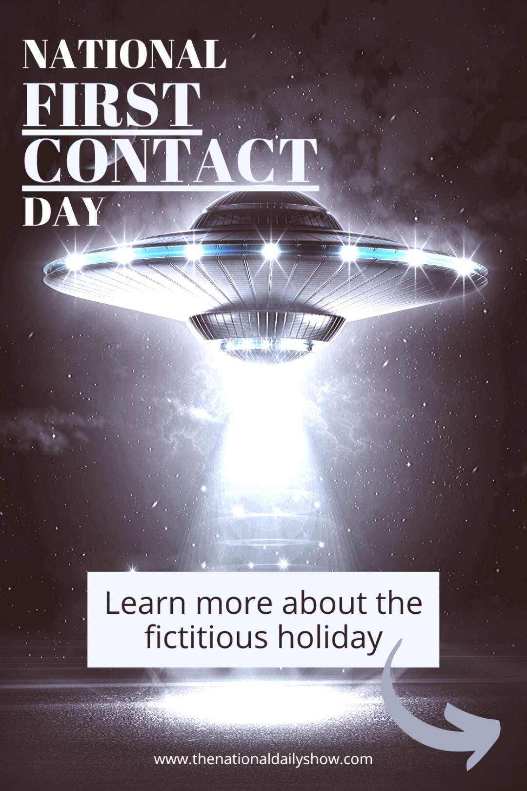 National First Contact Day with The National Daily Show National first contact day is a fictitious