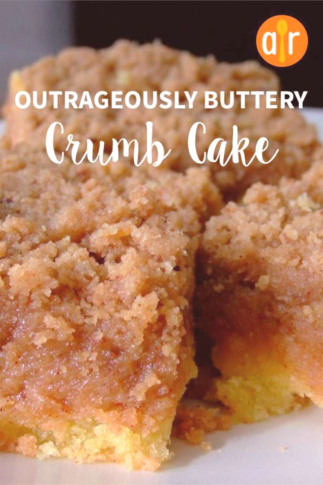 Outrageously Buttery Crumb Cake |