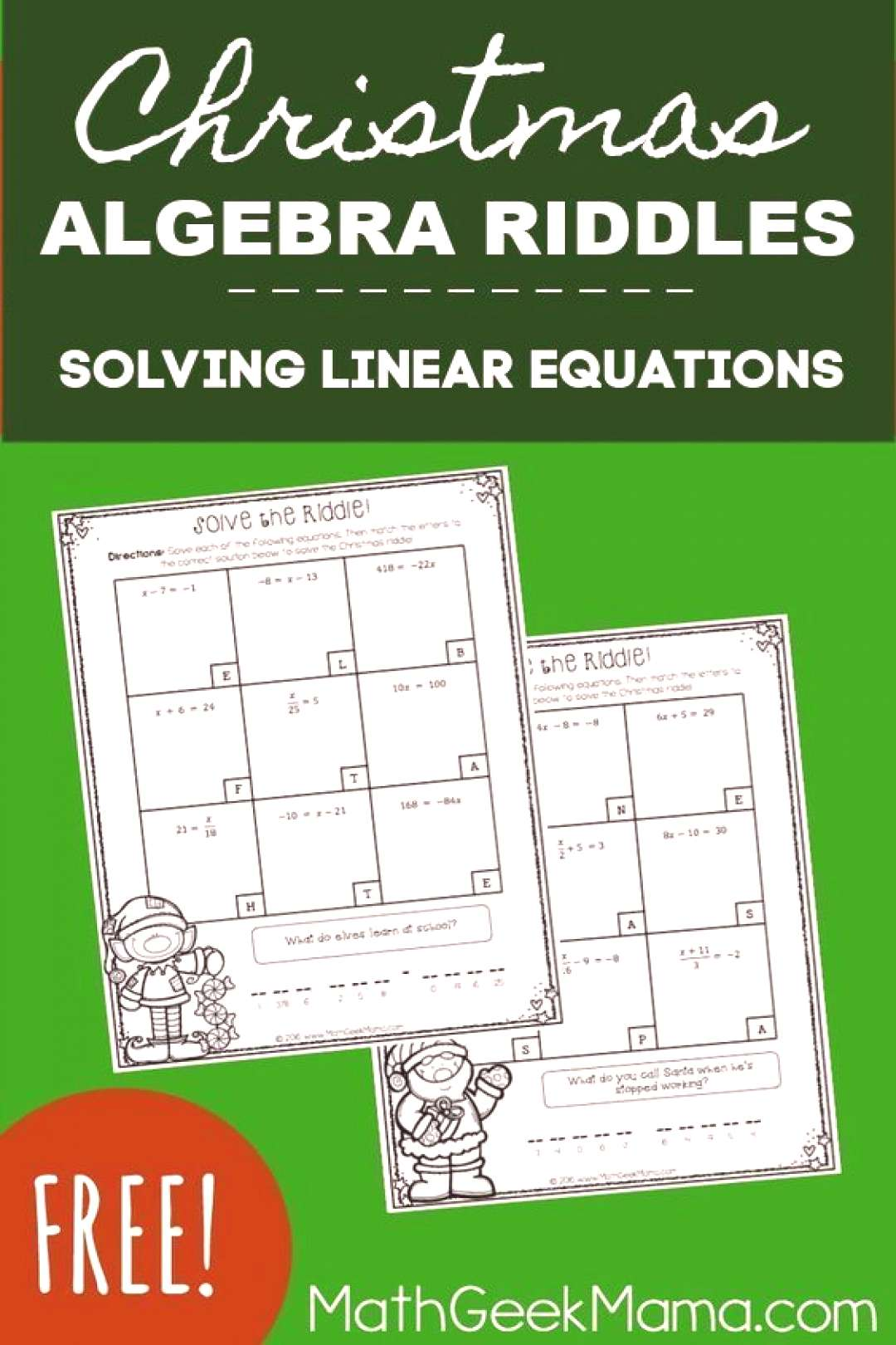 Solving Linear Equations Activity Pages-Christmas Theme {FREE} These adorable Christmas riddles are