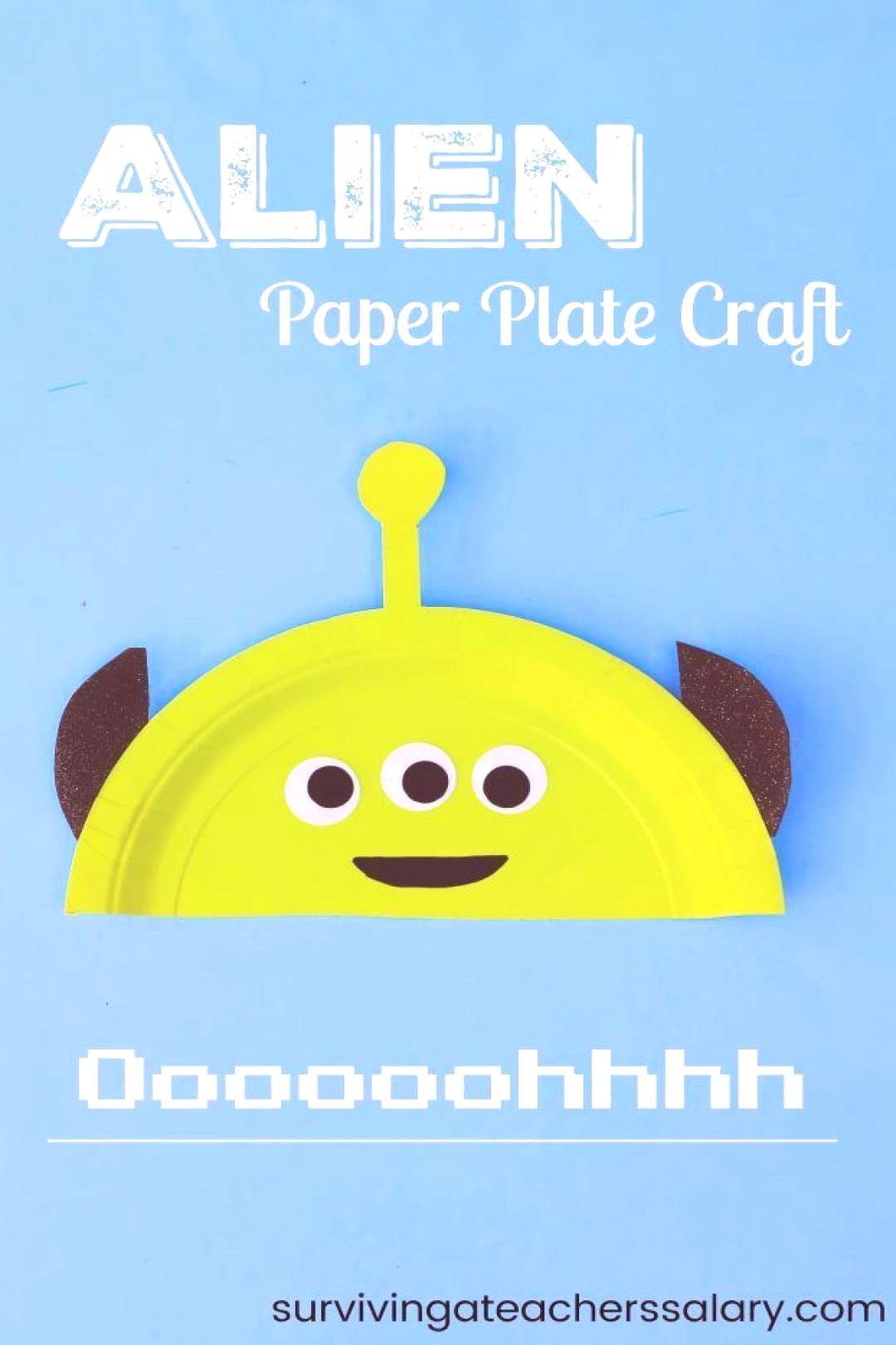 Space Alien Paper Plate Craft to Celebrate Disney's Toy Story Land Space alien paper plate craft fo