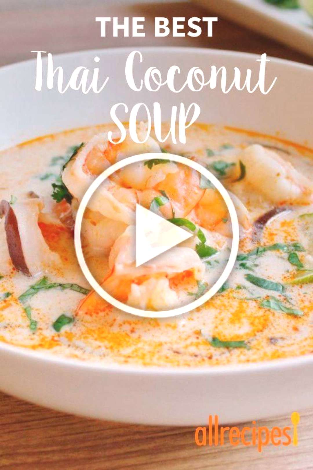 The Best Thai Coconut Soup | Authentic, bold, and delicious Thai flavors make this soup irresistibl