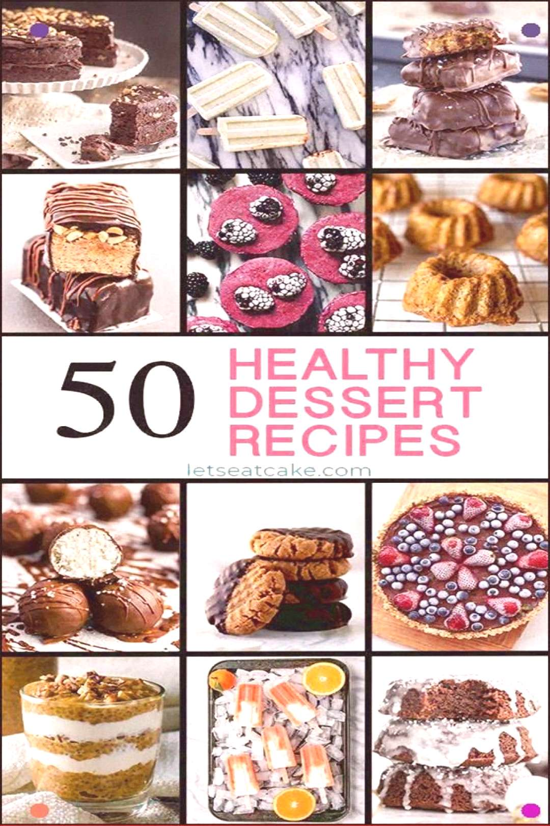 These Healthy Dessert Recipes Will Help You Stay On Track With Healthy Eating This Year Delicious D